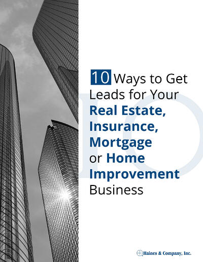 10_Ways_to_Get_Leads_for_Your_Real_Estate_Insurance_Mortgage_Home_Improvement_Business